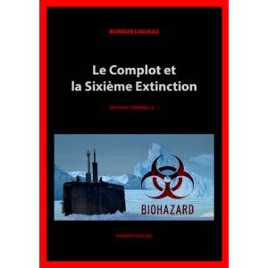 DC-01_Le Complot et la Sixième Extinction_(Couverture)